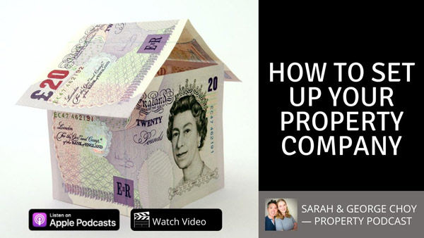 How to set up your property company and SIC codes - George Choy and Sarah Choy