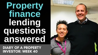 Property finance lending questions answered by Paul Davies at Ramsay & White mortgage brokers | Diary of a Property Investor | Week 40