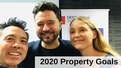 2020 Property Goals - Sarah Choy and George Choy and Daniel Priestley