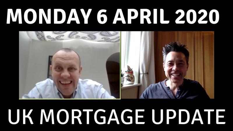 UK Mortgage Market News – 6 April 2020