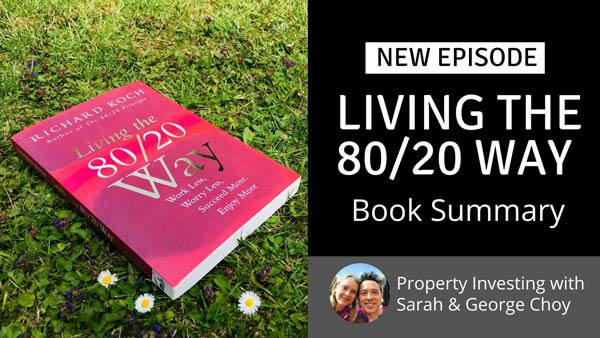 Living the 80/20 Way — Book Summary