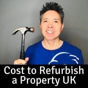 Cost to Refurbish a Property UK