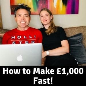 How to Make £1,000 Fast