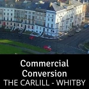 Commercial Conversion — The Carlill, Whitby