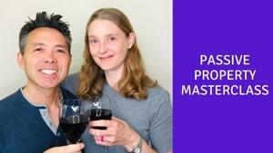 Passive Property Masterclass
