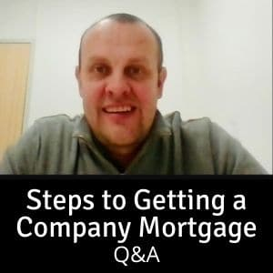 Steps to Getting a Company Mortgage