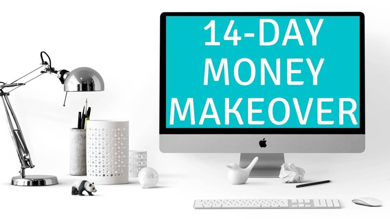 14 Day Money Makeover