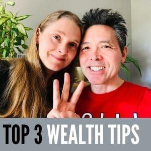 Top 3 Wealth Tips