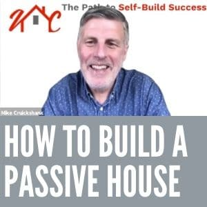 How to Build a Passive House