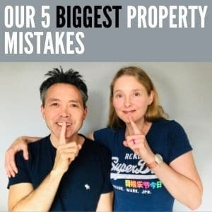 Our 5 Biggest Property Investing Mistakes