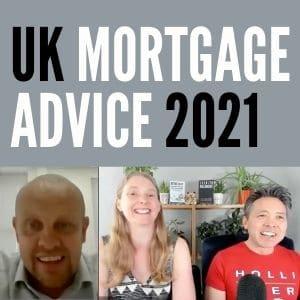 UK Mortgage Advice 2021. With Paul Davies - Mortgage Broker