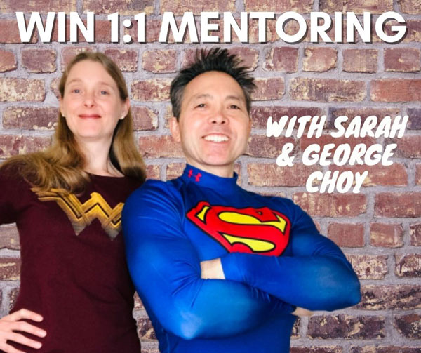 Win a 1:1 Mentoring Session with Sarah and George Choy